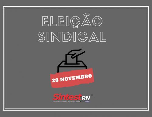 Eleição da nova direção do SINTEST/RN acontece no próximo dia 28