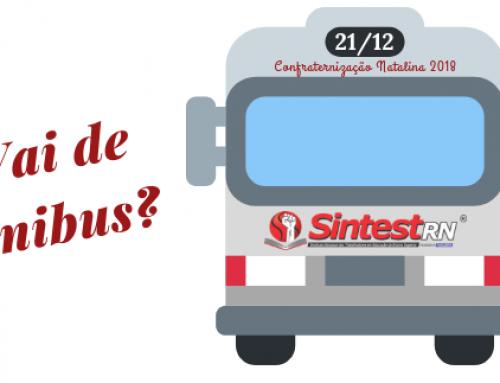 Sintest disponibiliza ônibus para levar sindicalizados à confraternização 2018
