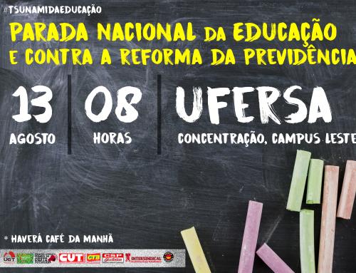13 de agosto – Parada Nacional da Educação e contra reforma da previdência