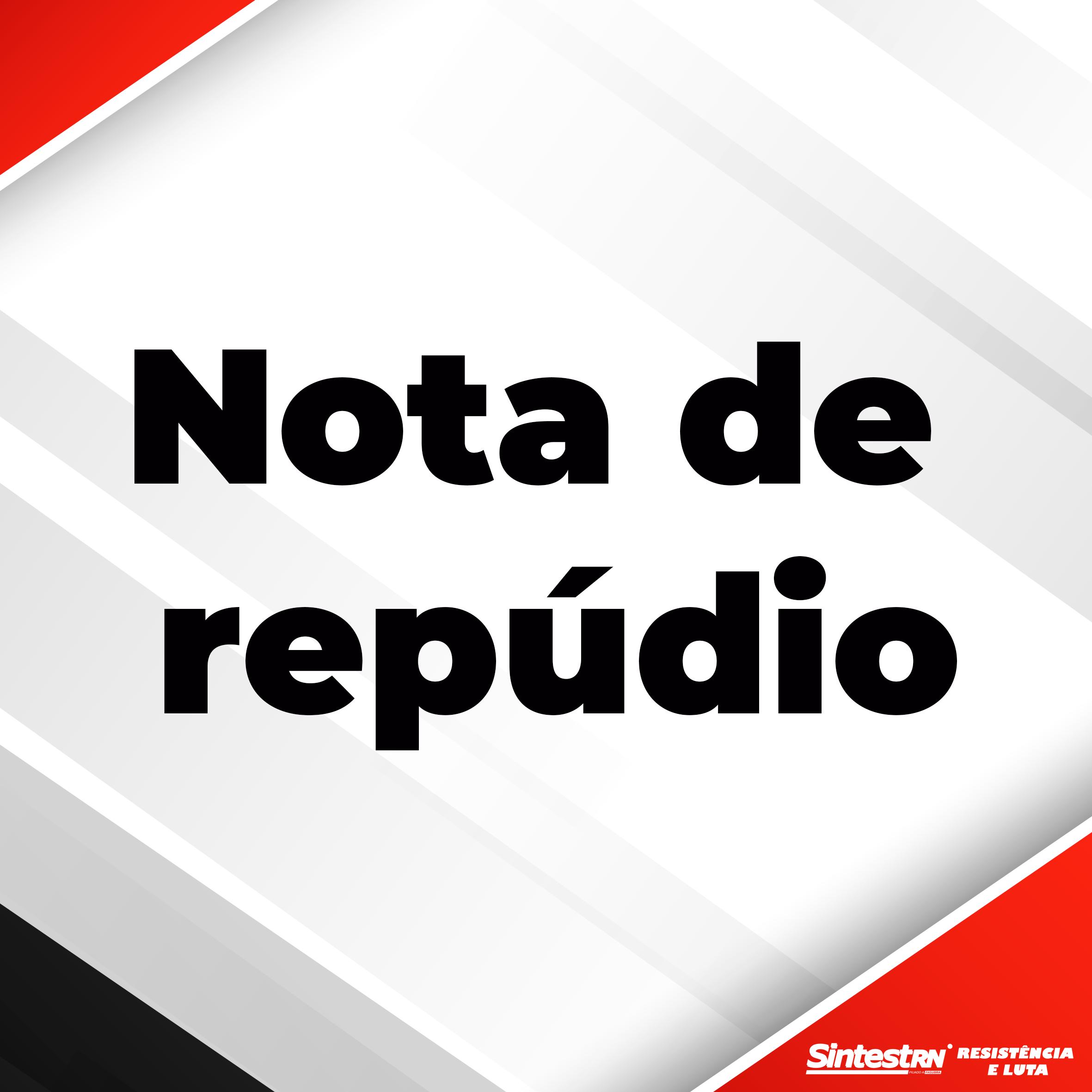 Nota de repúdio contra pronunciamento do presidente Jair Bolsonaro