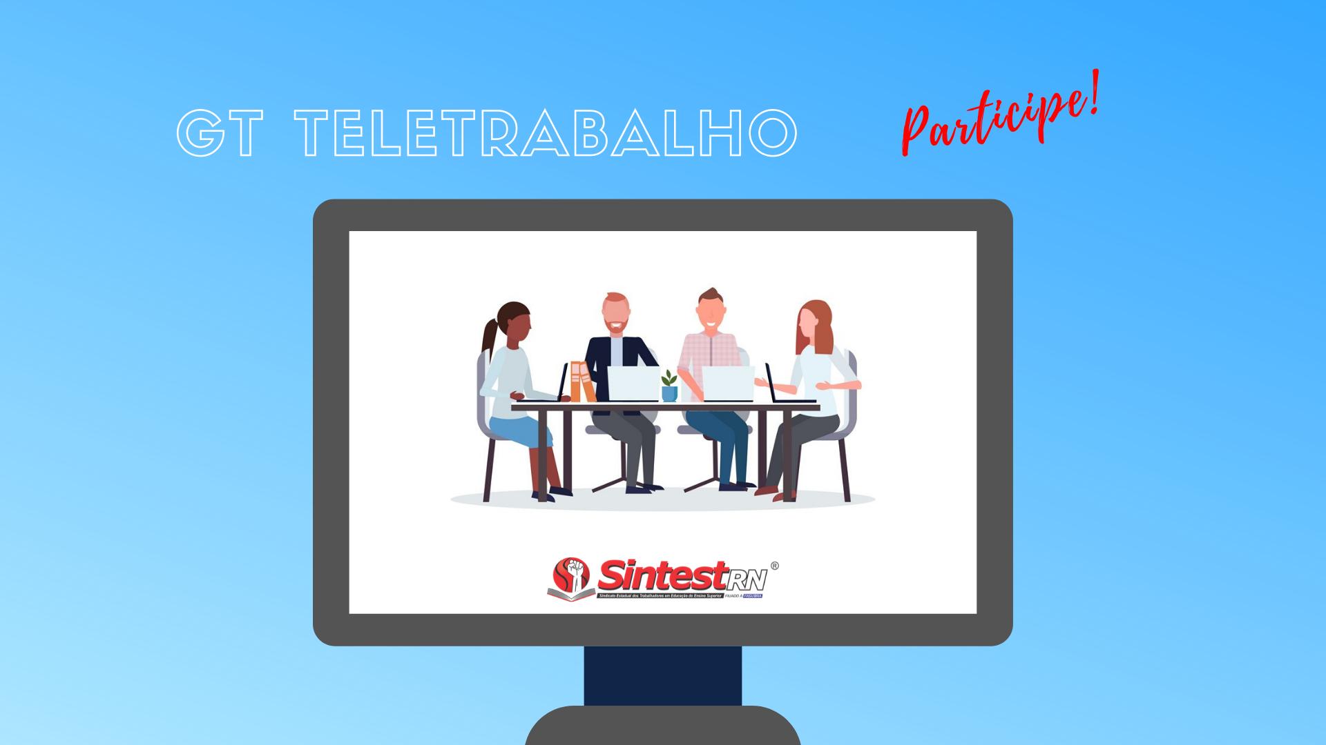 GT Teletrabalho realiza primeira reunião