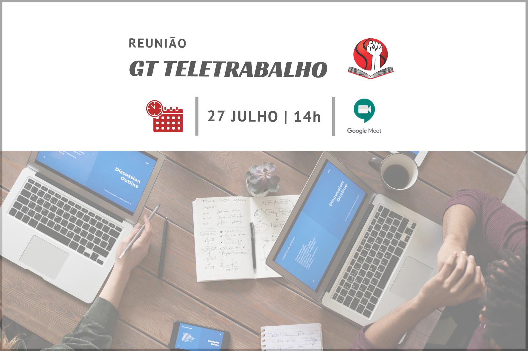 GT Teletrabalho realizará reuniões ampliadas